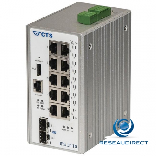 CTS IPS-3110 Switch industriel 10 ports L2+ Ring 8x1000Base-T POE+ 240 Watts 2x-SFP 100-X/1000-X double alim 48VDC -40/+75°C