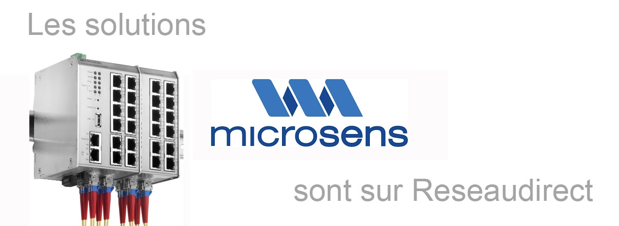 Les solutions Microsens sur Reseaudirect.com